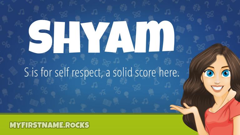 My First Name Shyam Rocks!