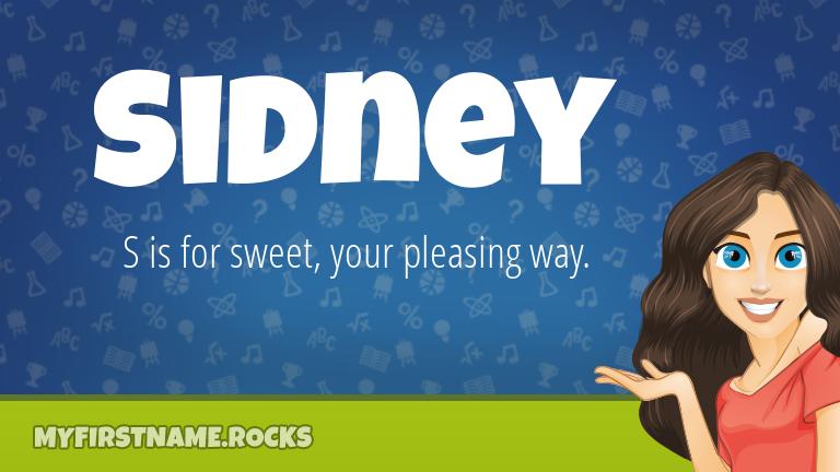 My First Name Sidney Rocks!