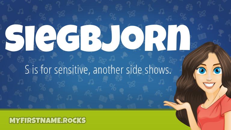 My First Name Siegbjorn Rocks!