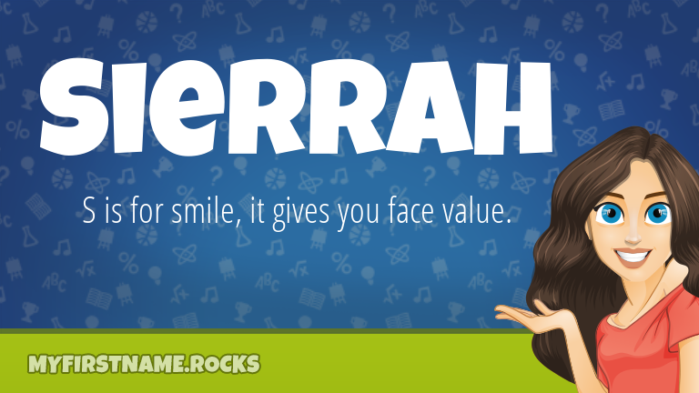 My First Name Sierrah Rocks!