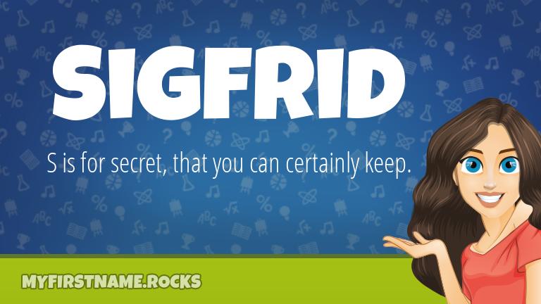My First Name Sigfrid Rocks!