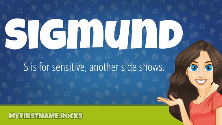 My First Name Sigmund Rocks!
