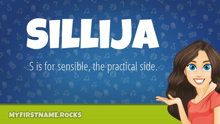 My First Name Sillija Rocks!