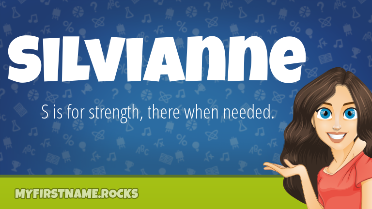 My First Name Silvianne Rocks!