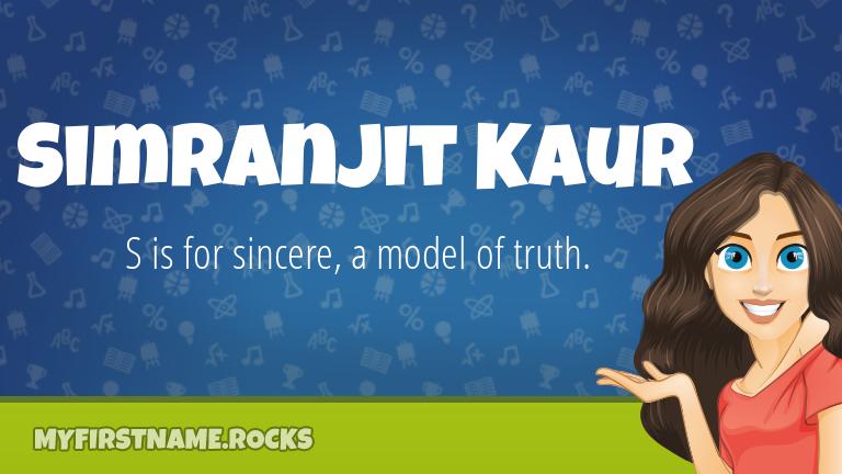 My First Name Simranjit Kaur Rocks!