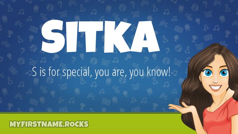 My First Name Sitka Rocks!