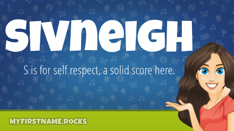 My First Name Sivneigh Rocks!