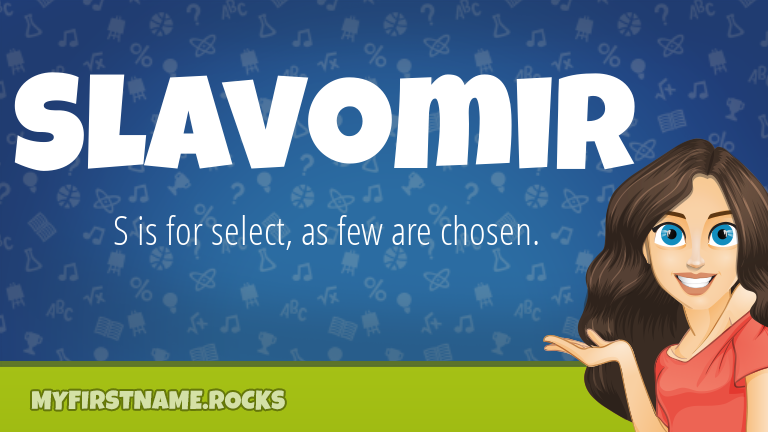 My First Name Slavomir Rocks!