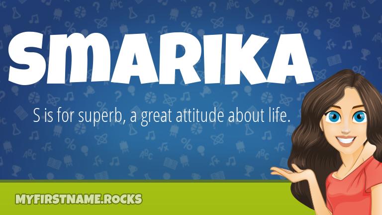 My First Name Smarika Rocks!