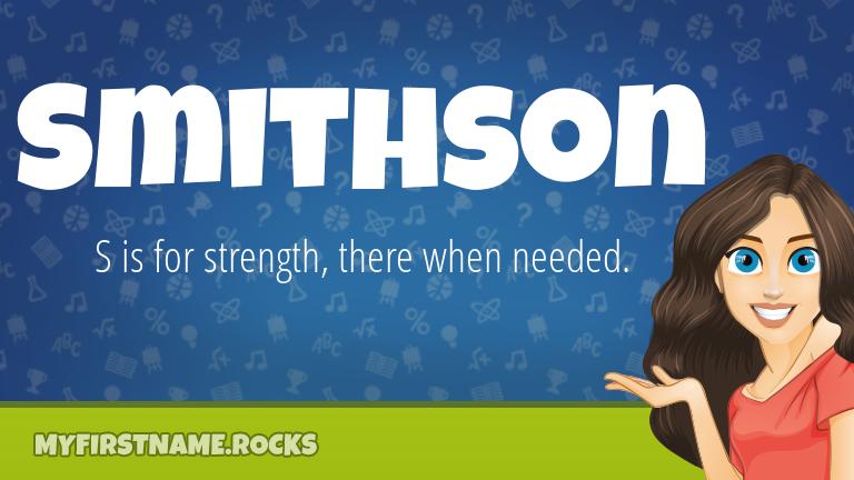 My First Name Smithson Rocks!