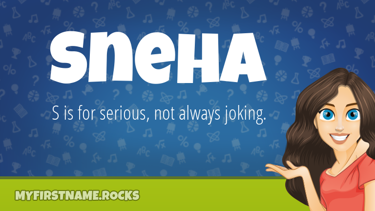 My First Name Sneha Rocks!