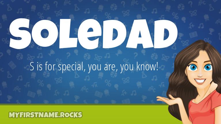 My First Name Soledad Rocks!