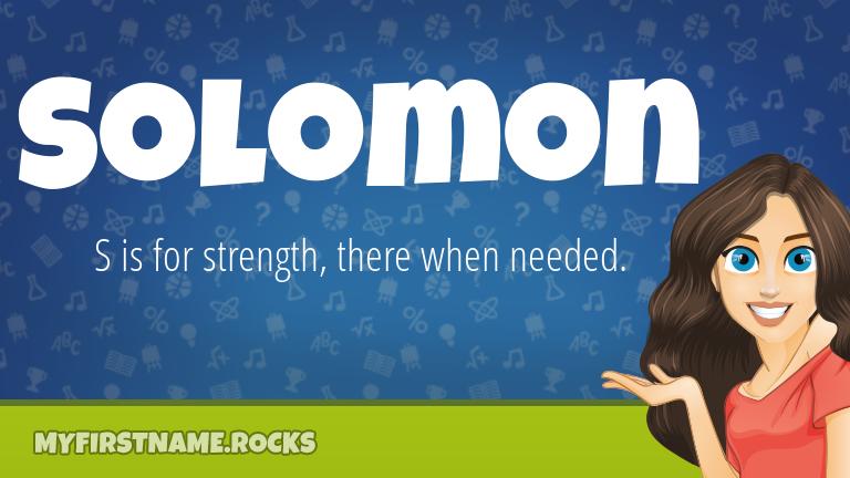 My First Name Solomon Rocks!