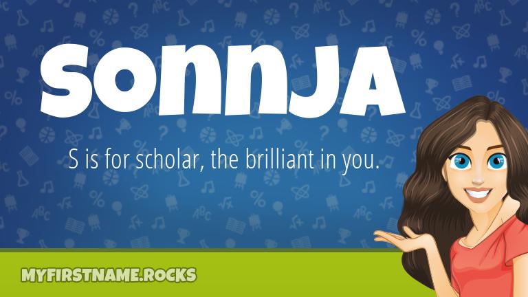 My First Name Sonnja Rocks!