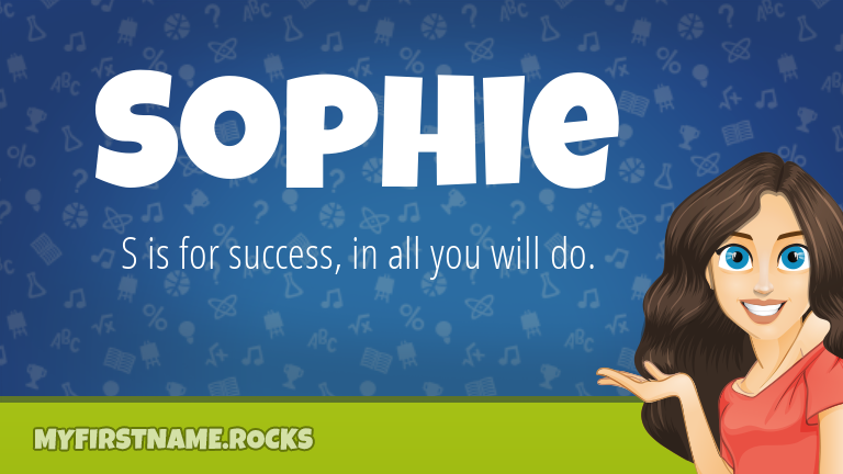 My First Name Sophie Rocks!