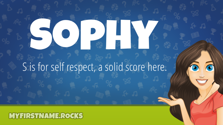 My First Name Sophy Rocks!