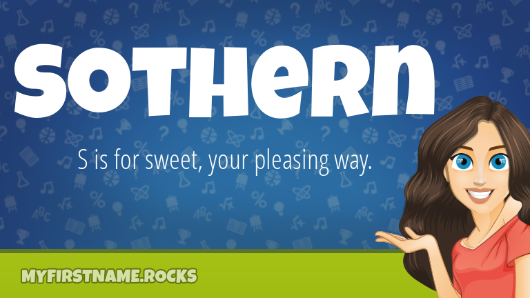My First Name Sothern Rocks!