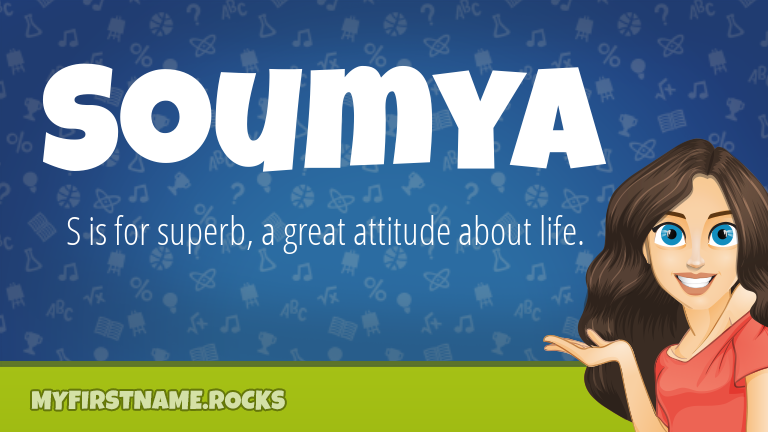 My First Name Soumya Rocks!