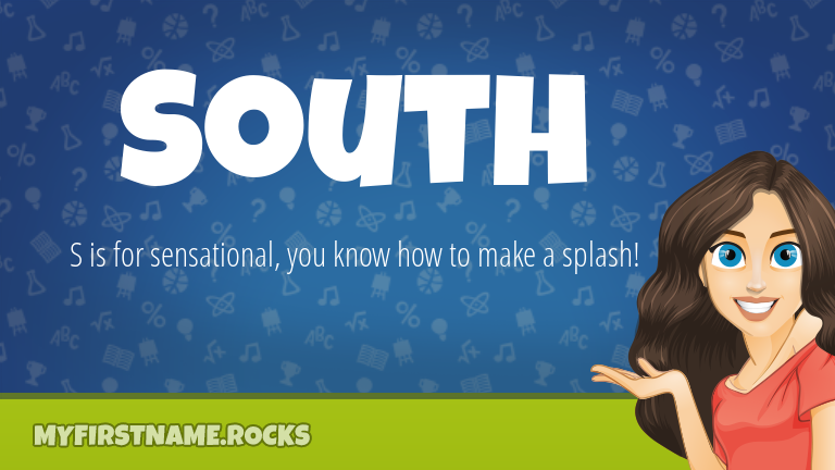 My First Name South Rocks!
