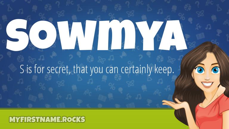 My First Name Sowmya Rocks!