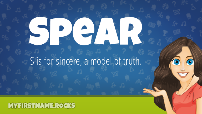 My First Name Spear Rocks!