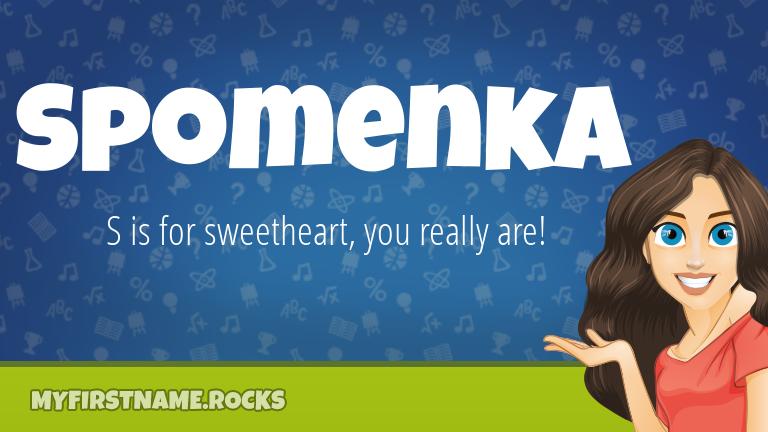 My First Name Spomenka Rocks!