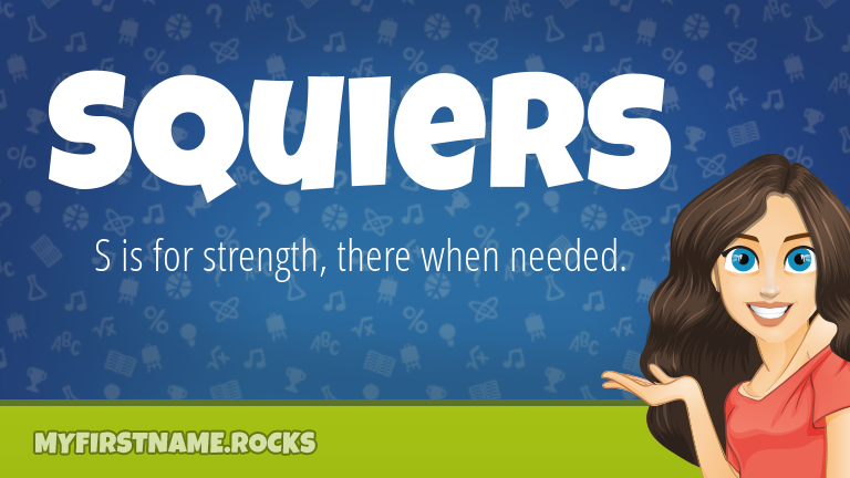 My First Name Squiers Rocks!