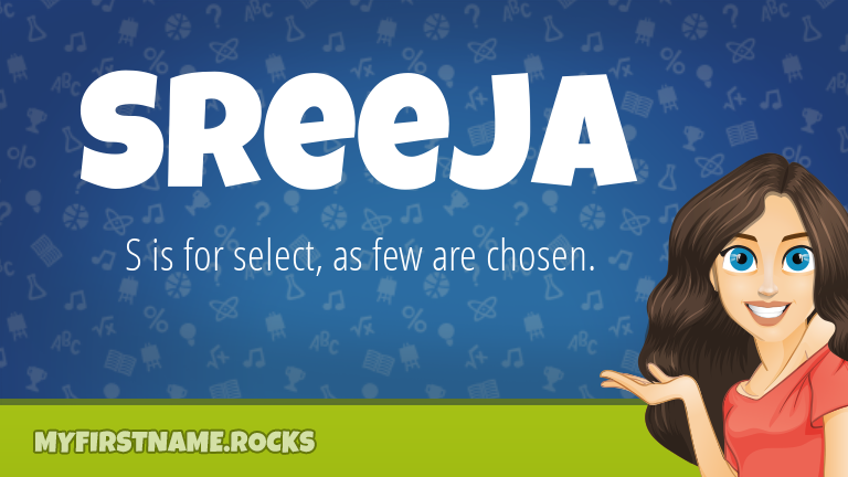 My First Name Sreeja Rocks!