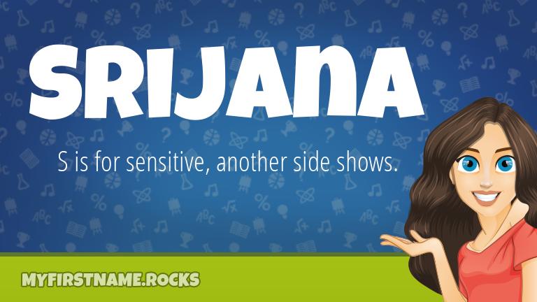 My First Name Srijana Rocks!