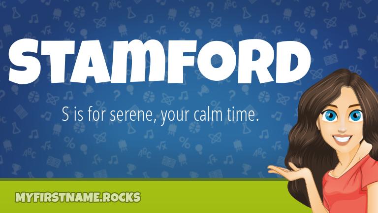 My First Name Stamford Rocks!