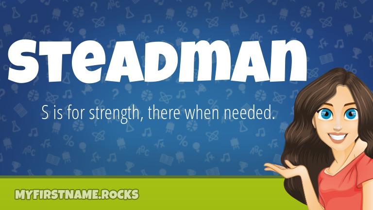 My First Name Steadman Rocks!