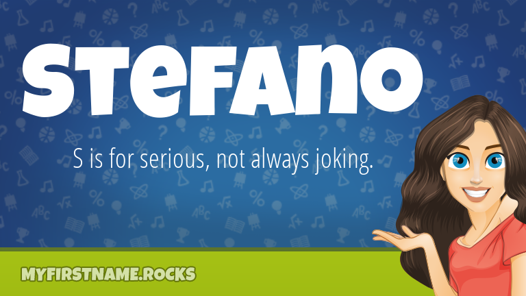 My First Name Stefano Rocks!