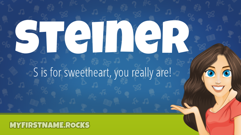 My First Name Steiner Rocks!