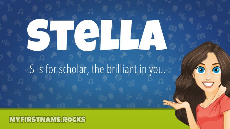 My First Name Stella Rocks!
