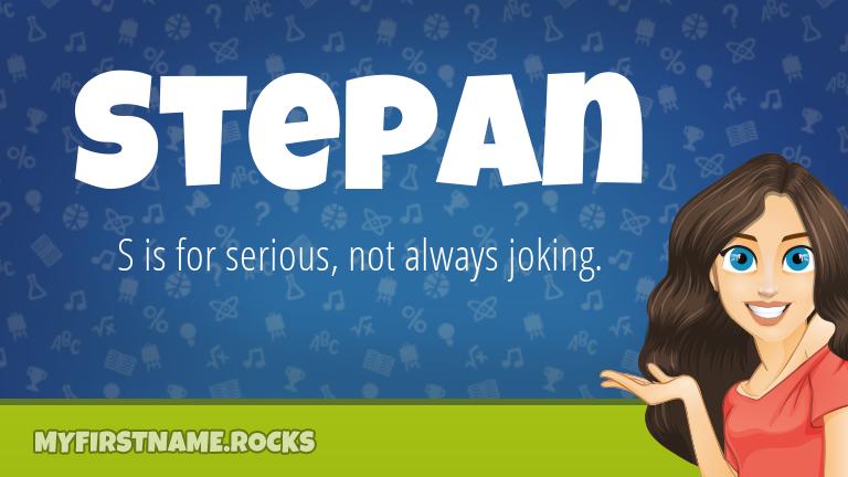 My First Name Stepan Rocks!