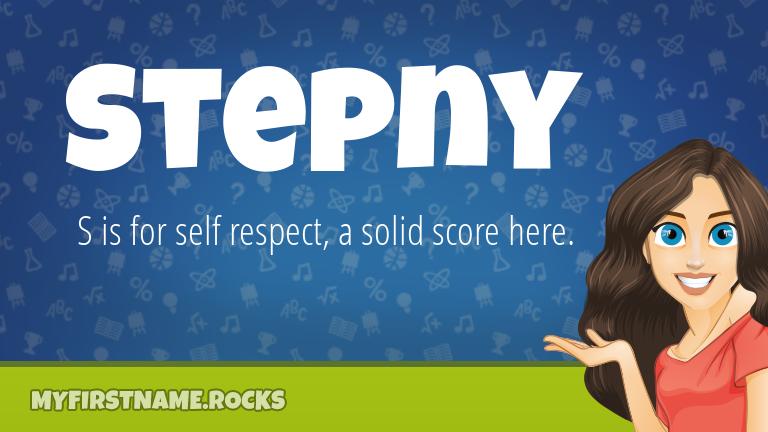 My First Name Stepny Rocks!