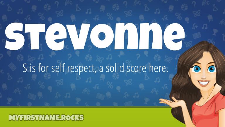 My First Name Stevonne Rocks!