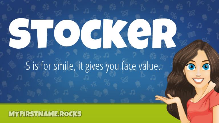 My First Name Stocker Rocks!