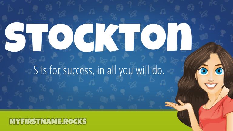 My First Name Stockton Rocks!