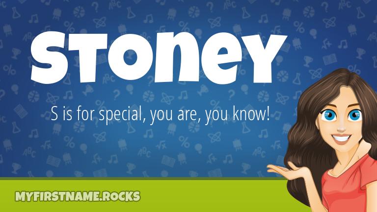 My First Name Stoney Rocks!