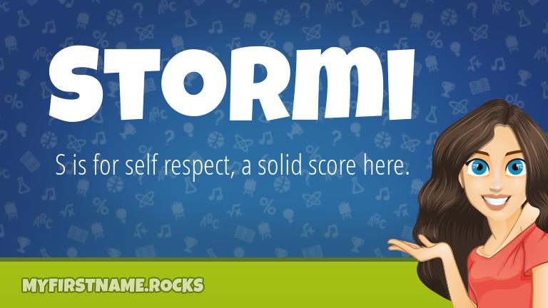 My First Name Stormi Rocks!