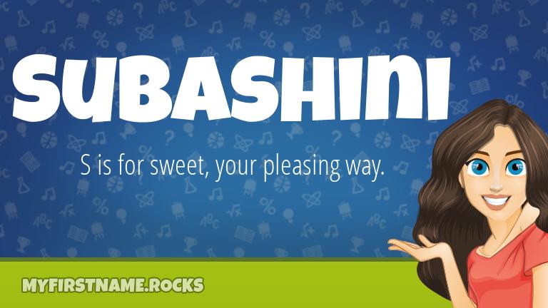 My First Name Subashini Rocks!