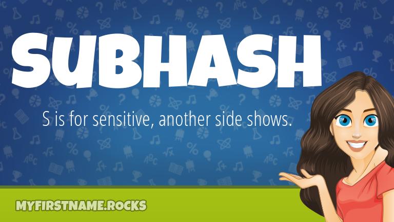 My First Name Subhash Rocks!