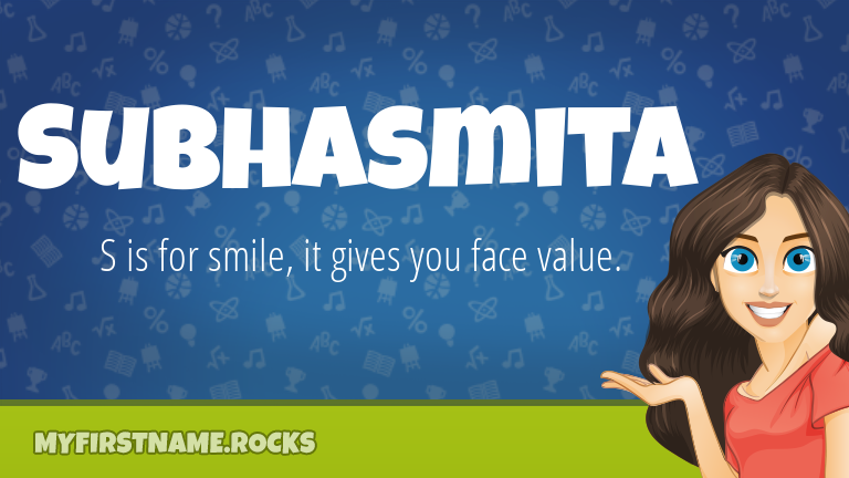 My First Name Subhasmita Rocks!