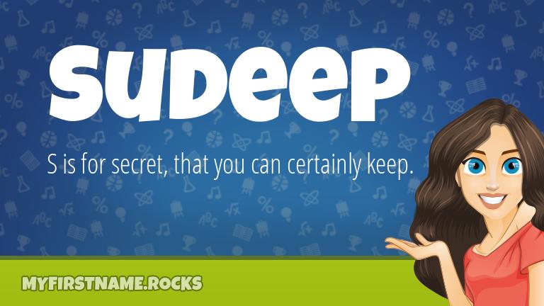 My First Name Sudeep Rocks!