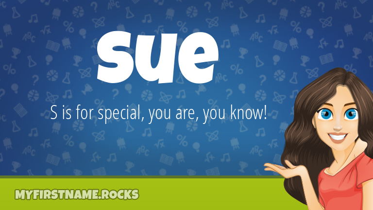 My First Name Sue Rocks!