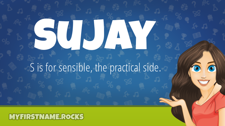 My First Name Sujay Rocks!