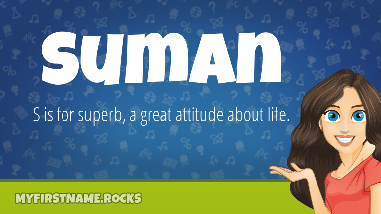 My First Name Suman Rocks!