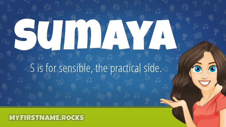 My First Name Sumaya Rocks!