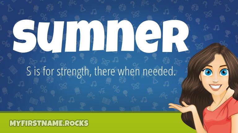 My First Name Sumner Rocks!